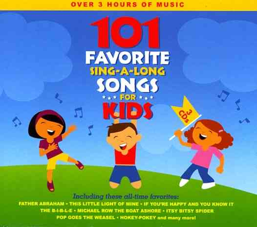 101 FAVORITE SING A LONG SONGS FOR KI BY SONGTIME KIDS (CD)